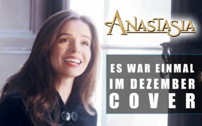 Anastasia – Es War Einmal Im Dezember